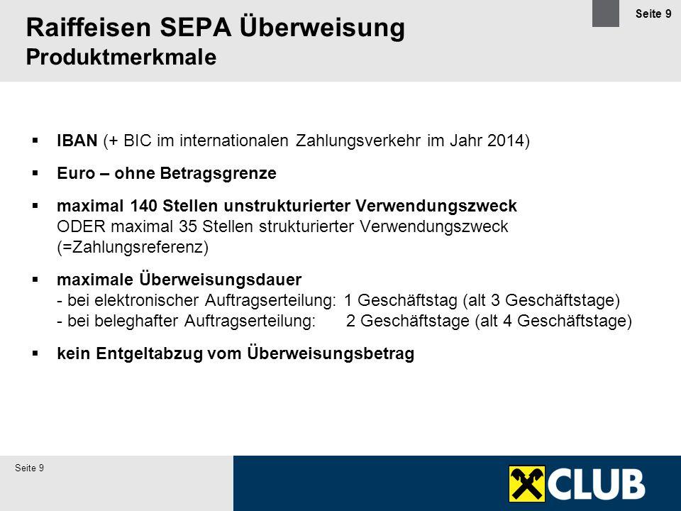 Seite 10 10 Raiffeisen SEPA Überweisung (SEPA Credit Transfer) österreichische Zahlungsanweisung