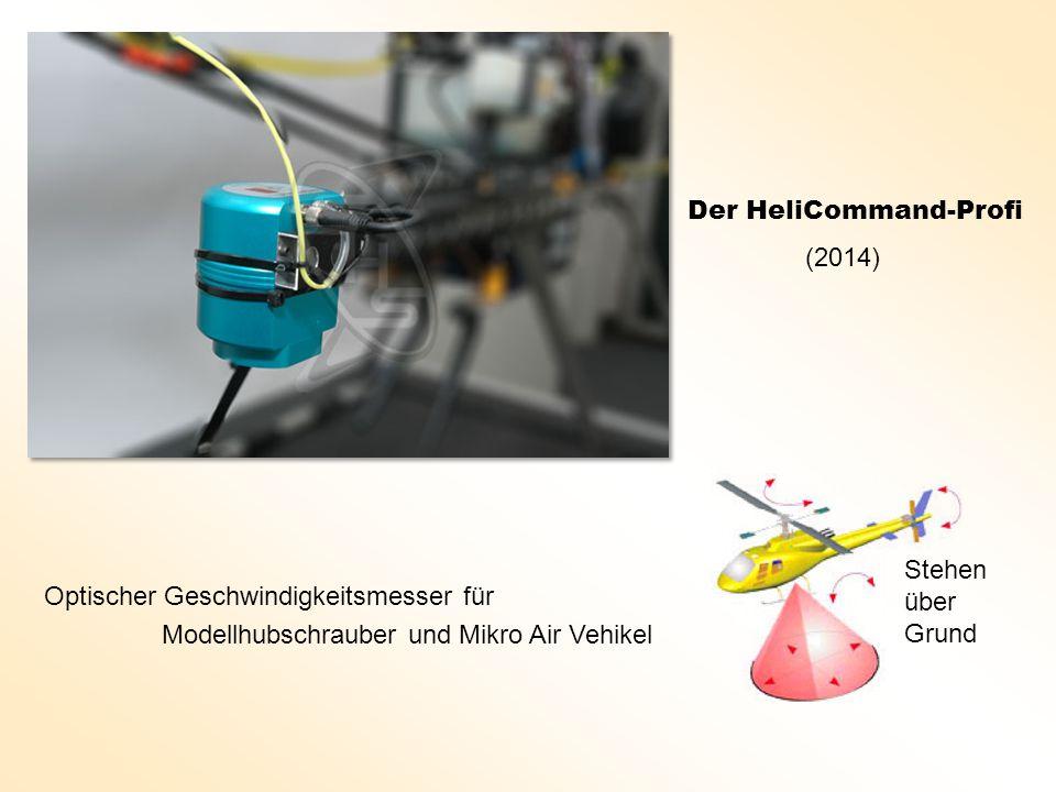 Der HeliCommand-Profi Optischer Geschwindigkeitsmesser für Modellhubschrauber und Mikro Air Vehikel Stehen über Grund (2014)
