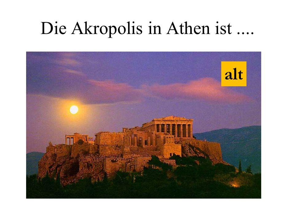 Die Akropolis in Athen ist.... alt