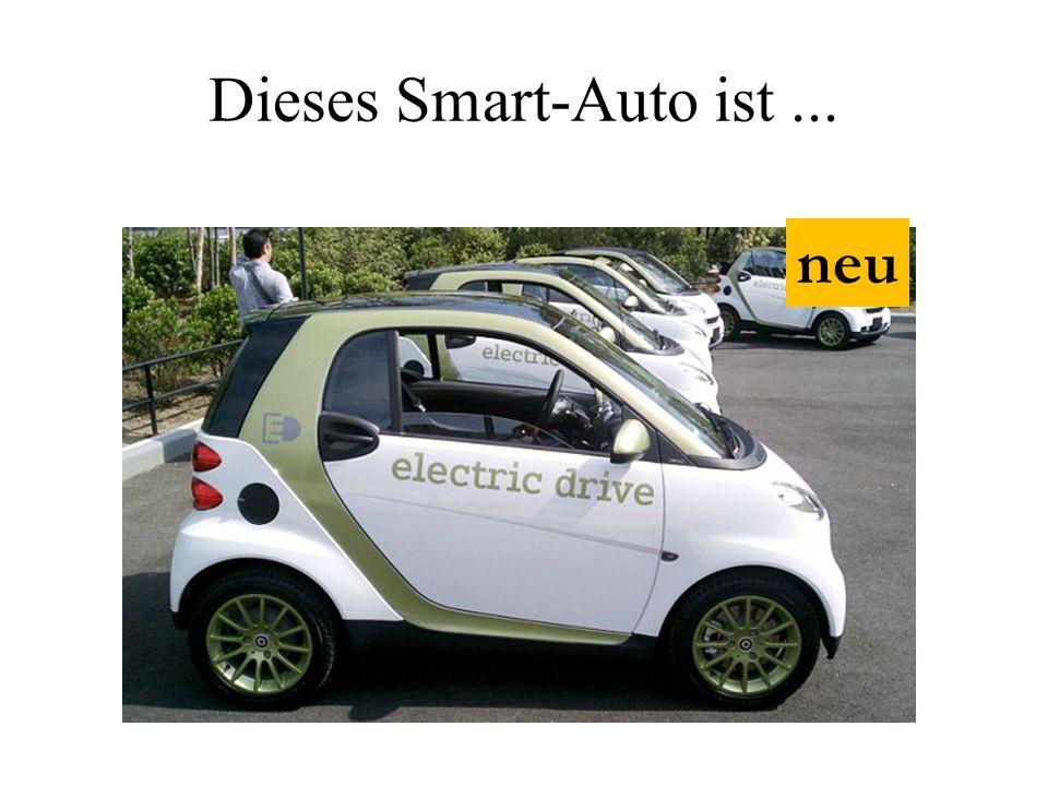 Dieses Smart-Auto ist... neu