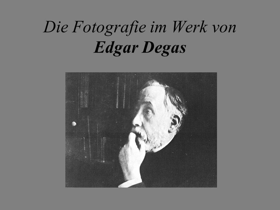 Die Fotografie im Werk von Edgar Degas