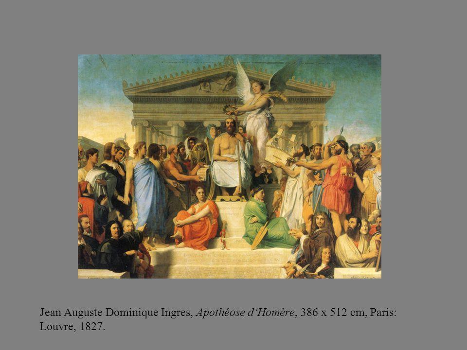 Jean Auguste Dominique Ingres, Apothéose d'Homère, 386 x 512 cm, Paris: Louvre, 1827.