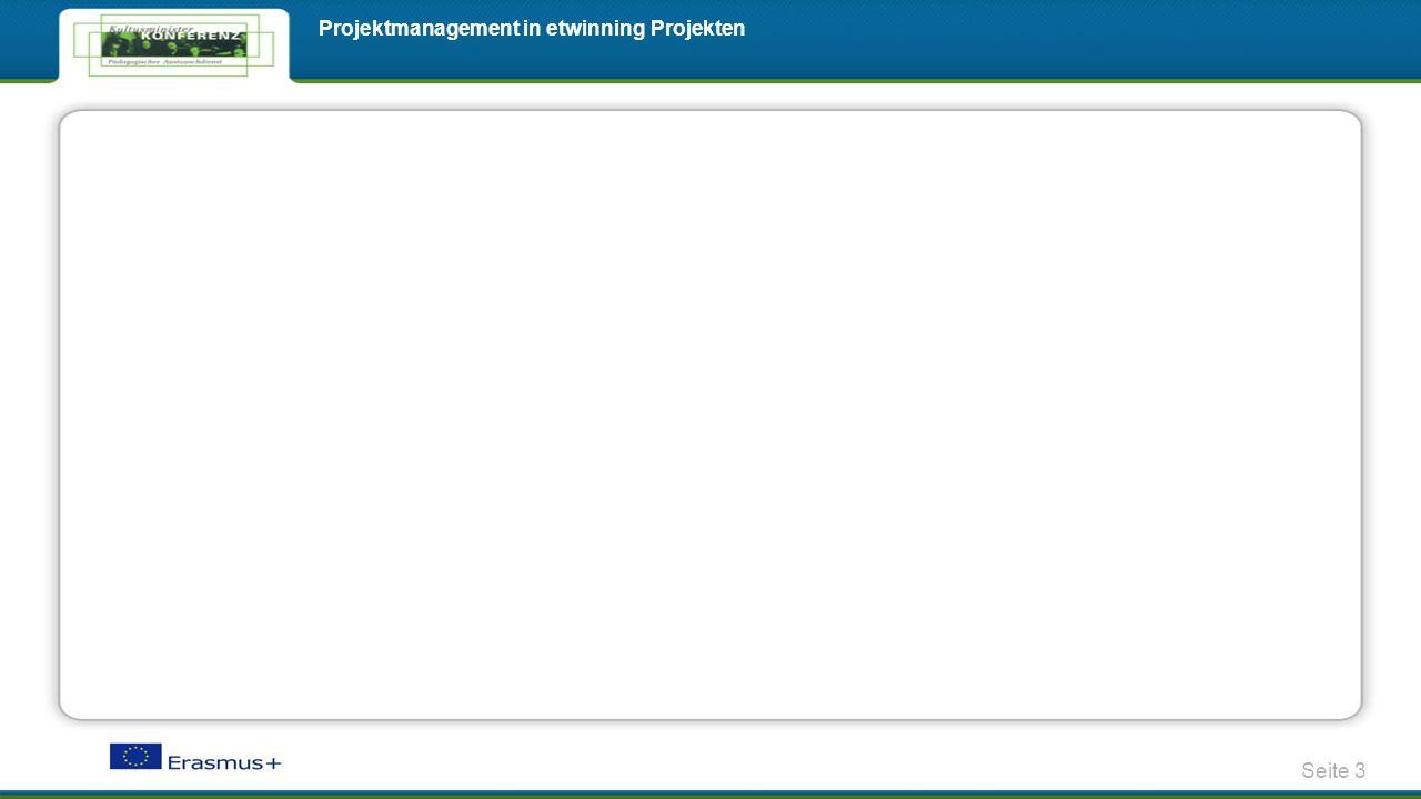 Seite 3 Projektmanagement in etwinning Projekten