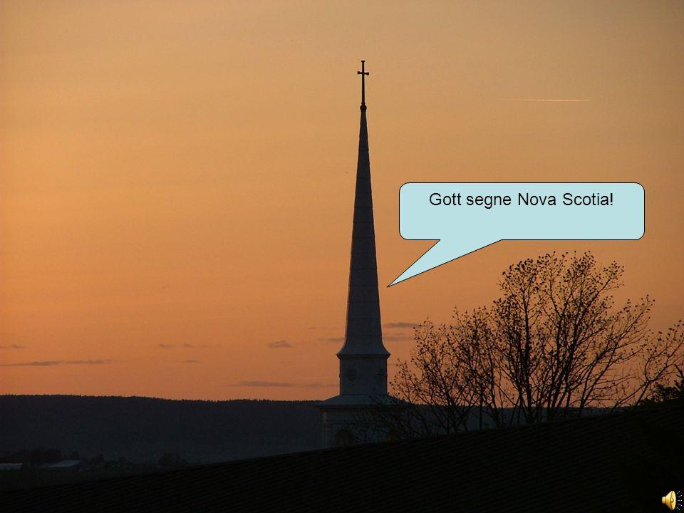 Gott segne Nova Scotia!