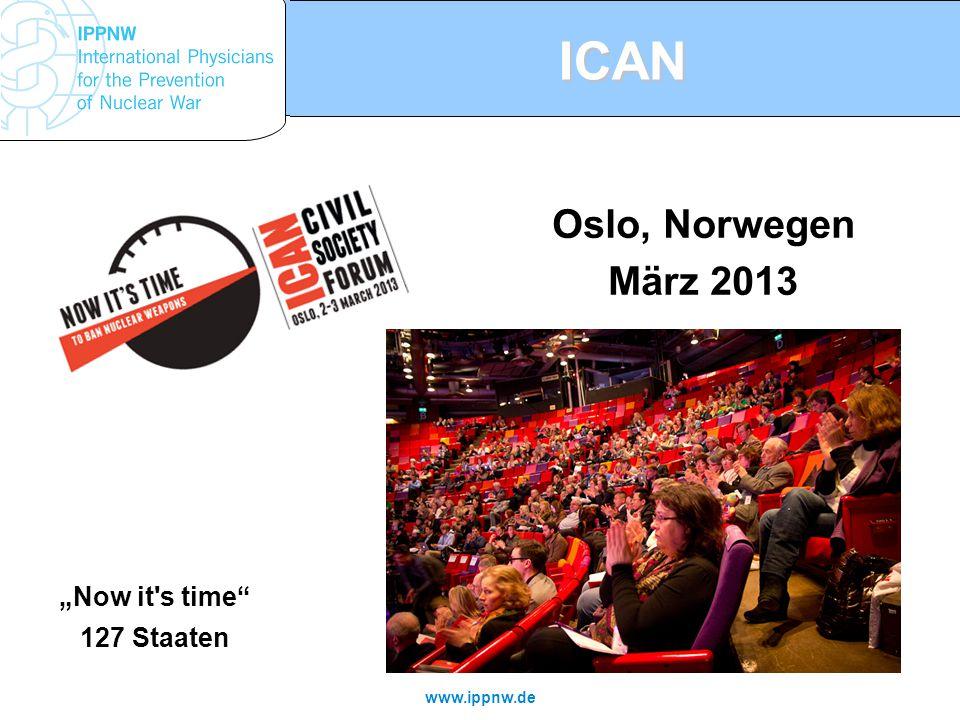 """ICAN Oslo, Norwegen März 2013 """"Now it's time"""" 127 Staaten"""
