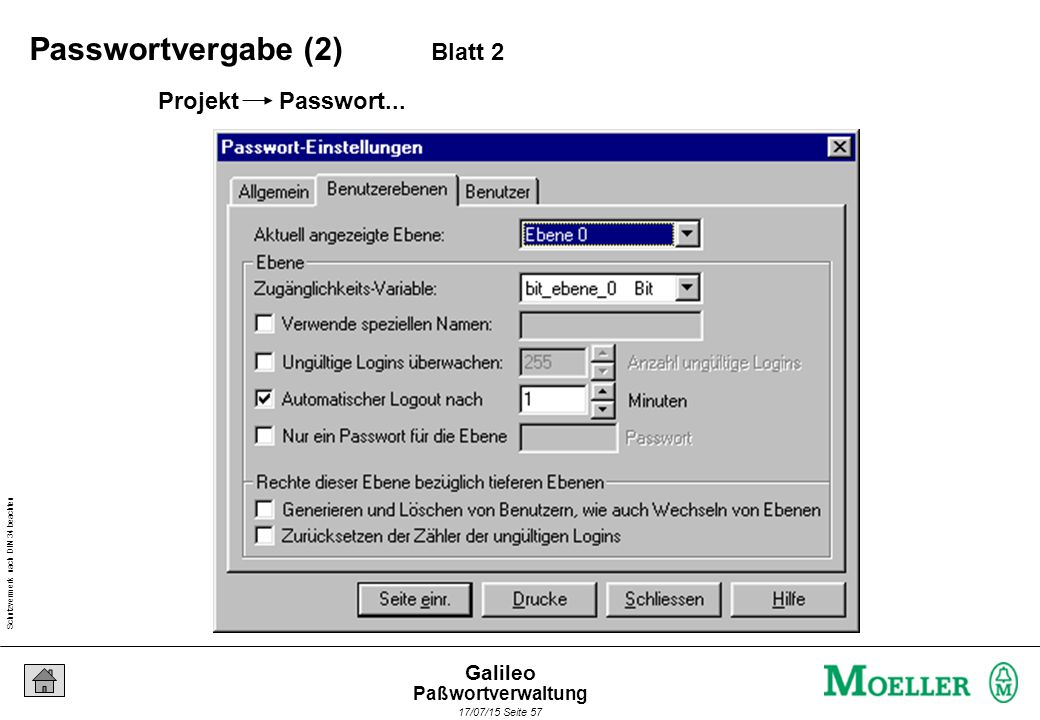Schutzvermerk nach DIN 34 beachten 17/07/15 Seite 57 Galileo Projekt Passwort... Passwortvergabe (2) Blatt 2 Paßwortverwaltung