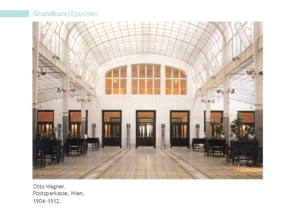 Grundkurs|Epochen Otto Wagner, Postsparkasse, Wien, 1904 – 1912.