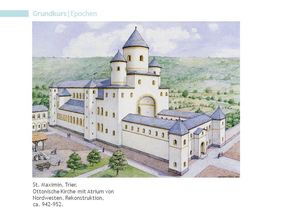 Grundkurs|Epochen St. Maximin, Trier, Ottonische Kirche mit Atrium von Nordwesten, Rekonstruktion, ca. 942–952.