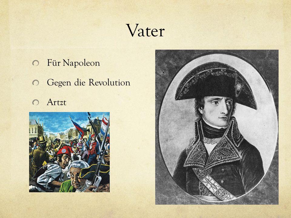 Vater Für Napoleon Gegen die Revolution Artzt