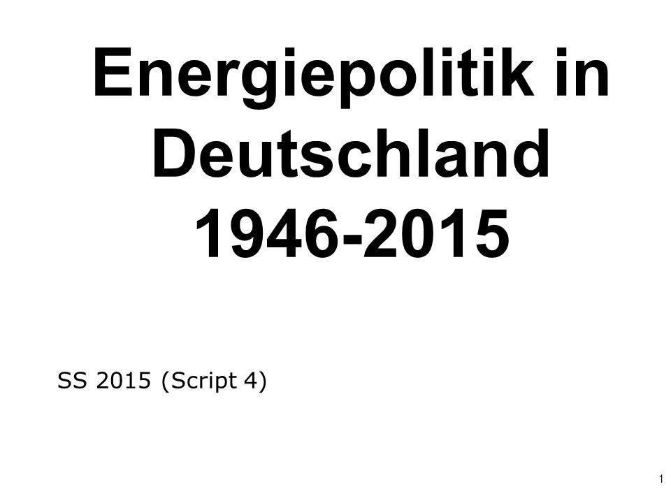 1 Energiepolitik in Deutschland 1946-2015 SS 2015 (Script 4) 3737