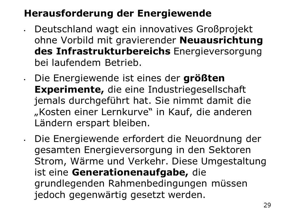 Herausforderung der Energiewende Deutschland wagt ein innovatives Großprojekt ohne Vorbild mit gravierender Neuausrichtung des Infrastrukturbereichs E