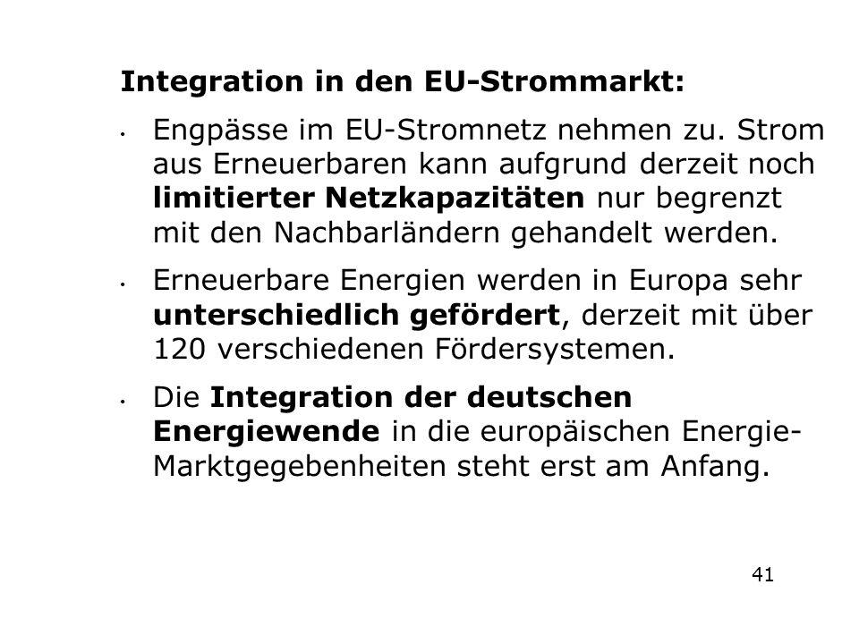 e Integration in den EU-Strommarkt: Engpässe im EU-Stromnetz nehmen zu. Strom aus Erneuerbaren kann aufgrund derzeit noch limitierter Netzkapazitäten