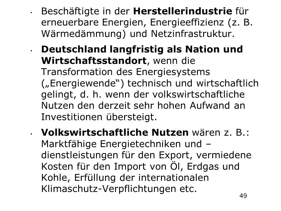 Beschäftigte in der Herstellerindustrie für erneuerbare Energien, Energieeffizienz (z. B. Wärmedämmung) und Netzinfrastruktur. Deutschland langfristig