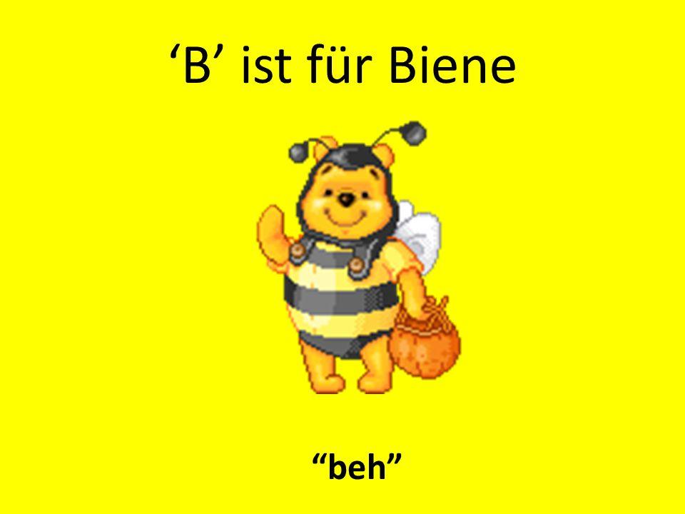 'B' ist für Biene beh