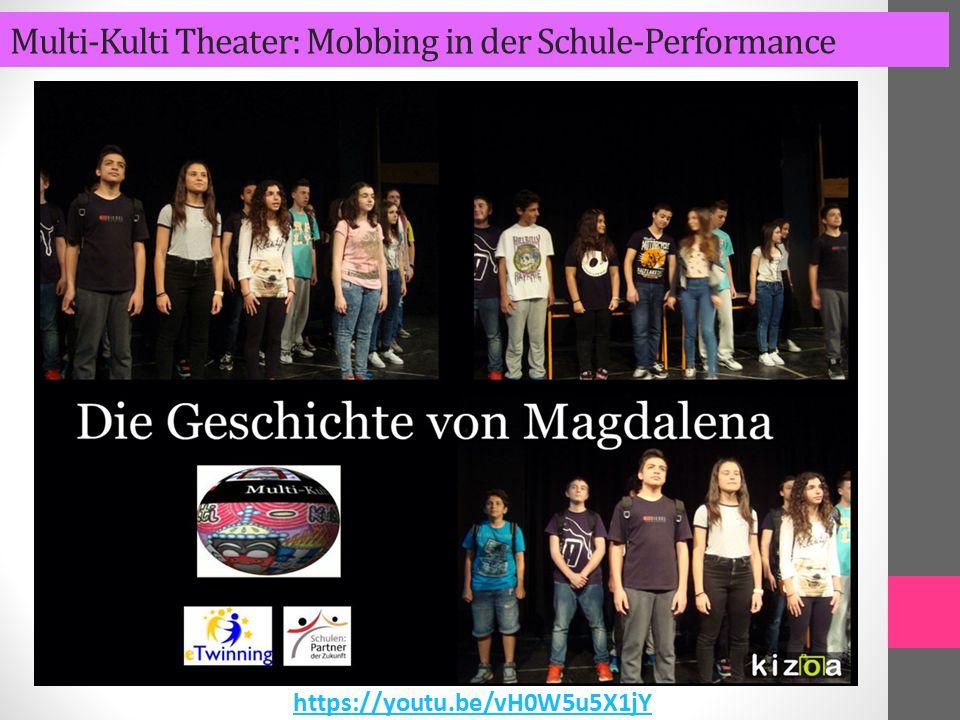 Multi-Kulti Theater: Mobbing in der Schule-Performance https://youtu.be/vH0W5u5X1jY