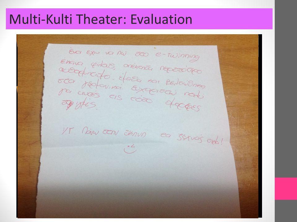 Multi-Kulti Theater: Evaluation