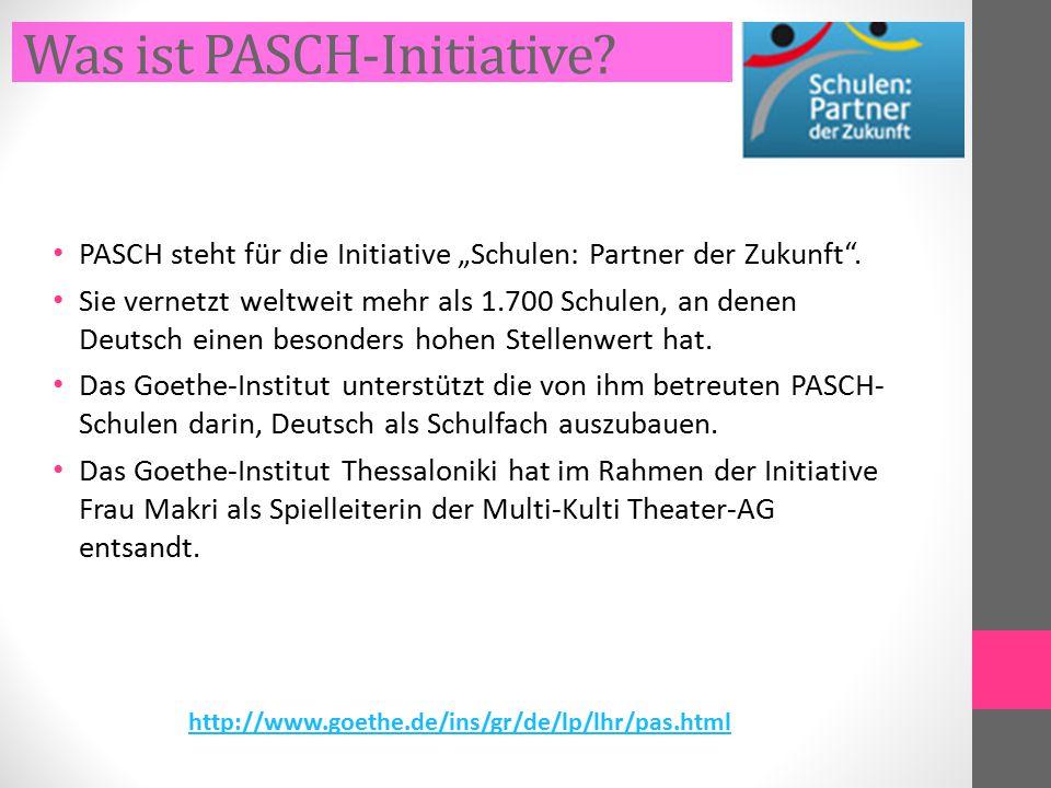 """Was ist PASCH-Initiative? PASCH steht für die Initiative """"Schulen: Partner der Zukunft"""". Sie vernetzt weltweit mehr als 1.700 Schulen, an denen Deutsc"""