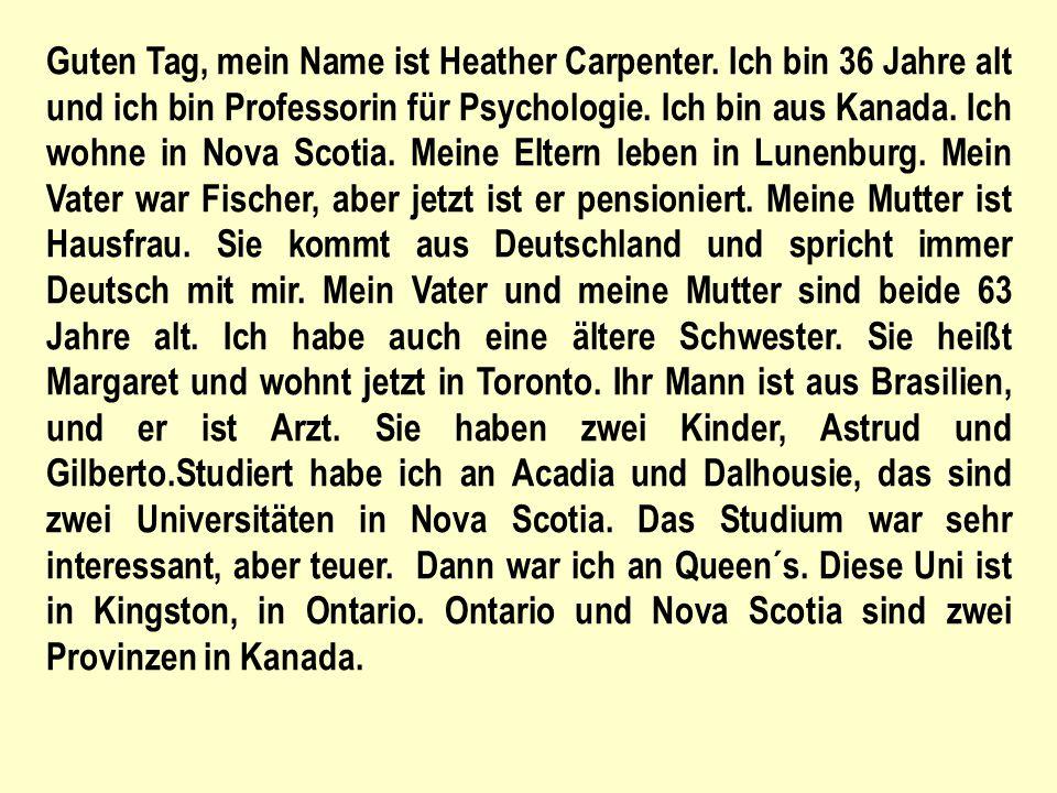 Guten Tag, mein Name ist Heather Carpenter.