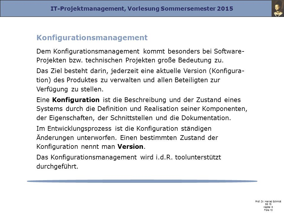 IT-Projektmanagement, Vorlesung Sommersemester 2015 Prof.