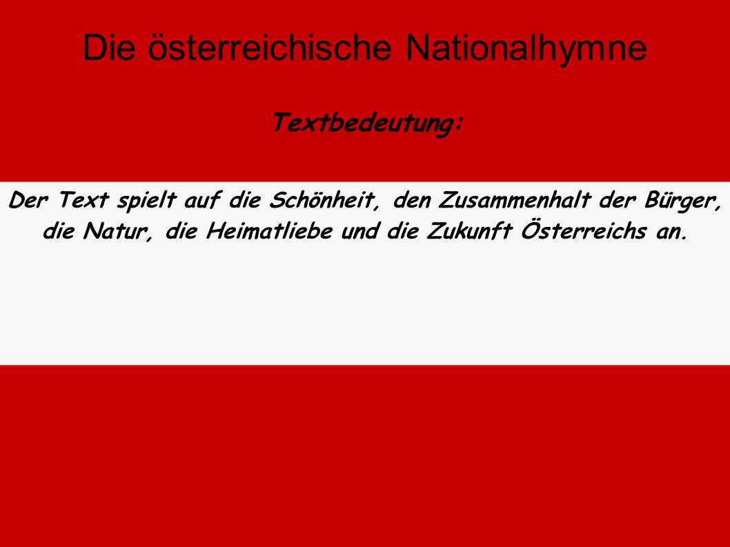 """Nach dem 2. Weltkrieg wurde bis """"Land der Berge, Land am Strome"""" kam, der Donauwalzer gespielt. Dieser wird heutzutage noch als """"heimliche Nationalhym"""