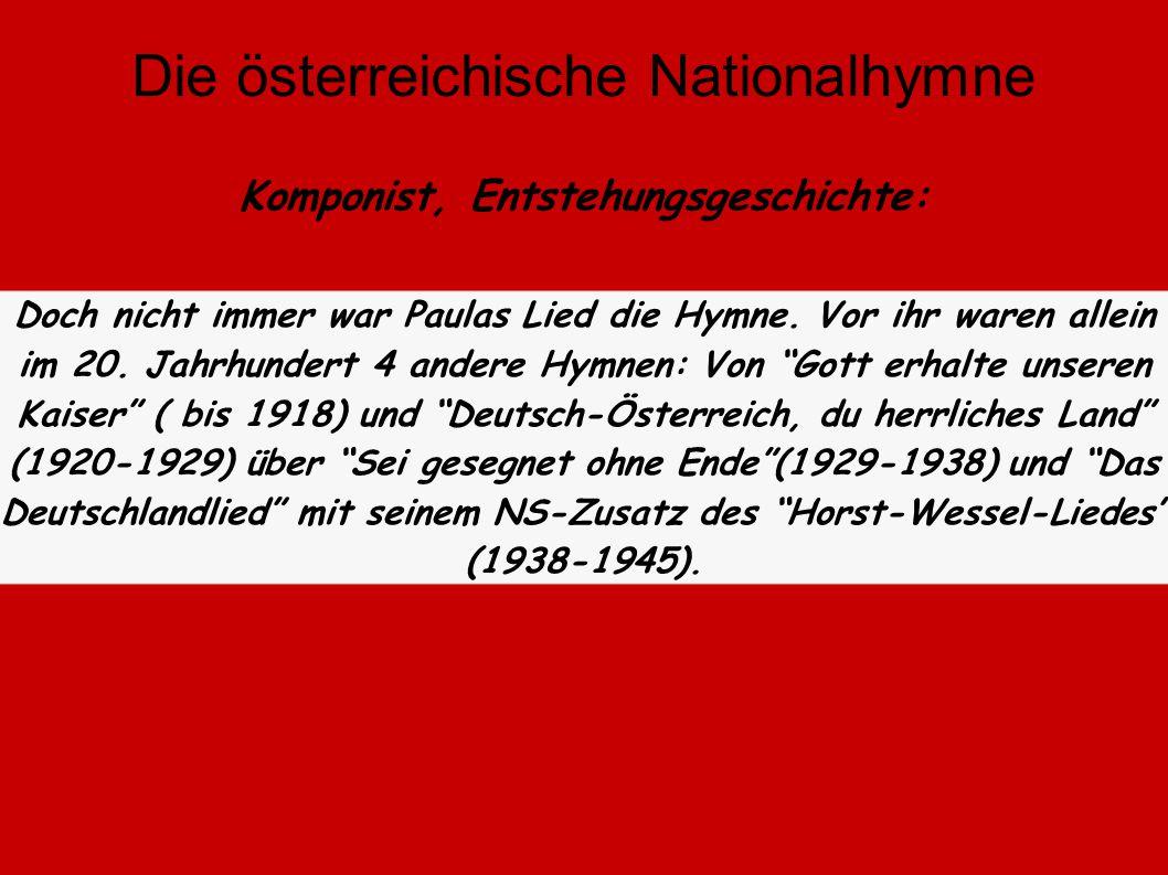 """Das von ihr geschriebene Lied """"Land der Berge, Land am Strome"""" wurde am 25. Februar 1947 zur Nationalhymne erklärt. Sie hat sich damit bei einem Preis"""