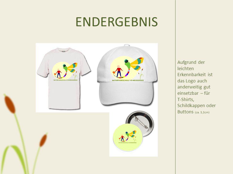 ENDERGEBNIS Aufgrund der leichten Erkennbarkeit ist das Logo auch anderweitig gut einsetzbar – für T-Shirts, Schildkappen oder Buttons (ca.