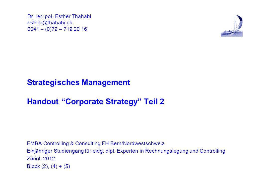 """Strategisches Management Handout """"Corporate Strategy"""" Teil 2 EMBA Controlling & Consulting FH Bern/Nordwestschweiz Einjähriger Studiengang für eidg. d"""