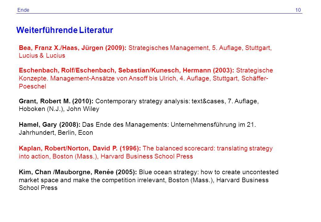 © 2012 by R. Grünig 10 Weiterführende Literatur Ende Bea, Franz X./Haas, Jürgen (2009): Strategisches Management, 5. Auflage, Stuttgart, Lucius & Luci