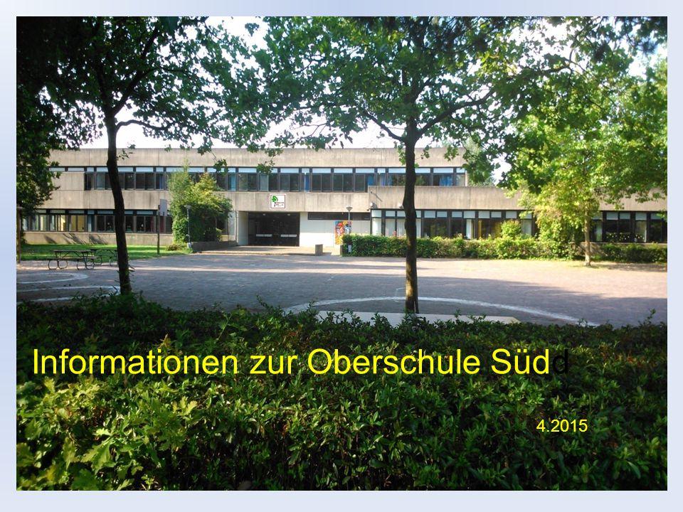 Oberschule Süd Brendelweg 66 27755 Delmenhorst Informationen zur Oberschule Südd 4.2015
