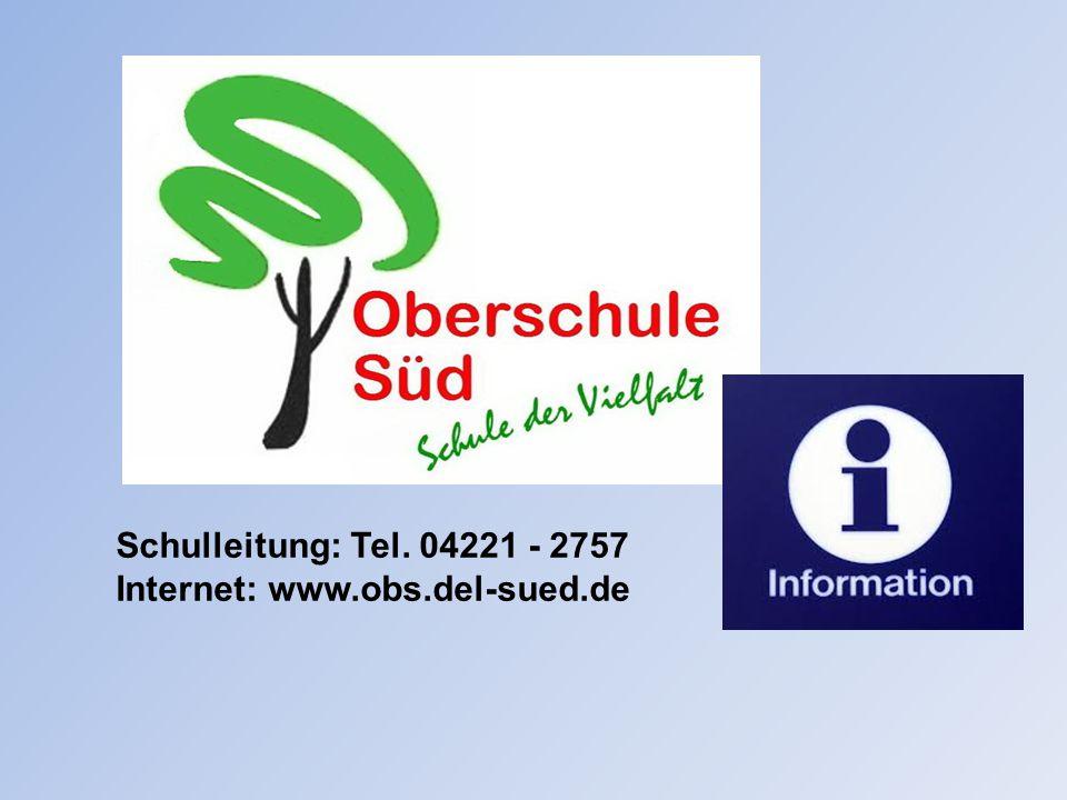 Schulleitung: Tel. 04221 - 2757 Internet: www.obs.del-sued.de