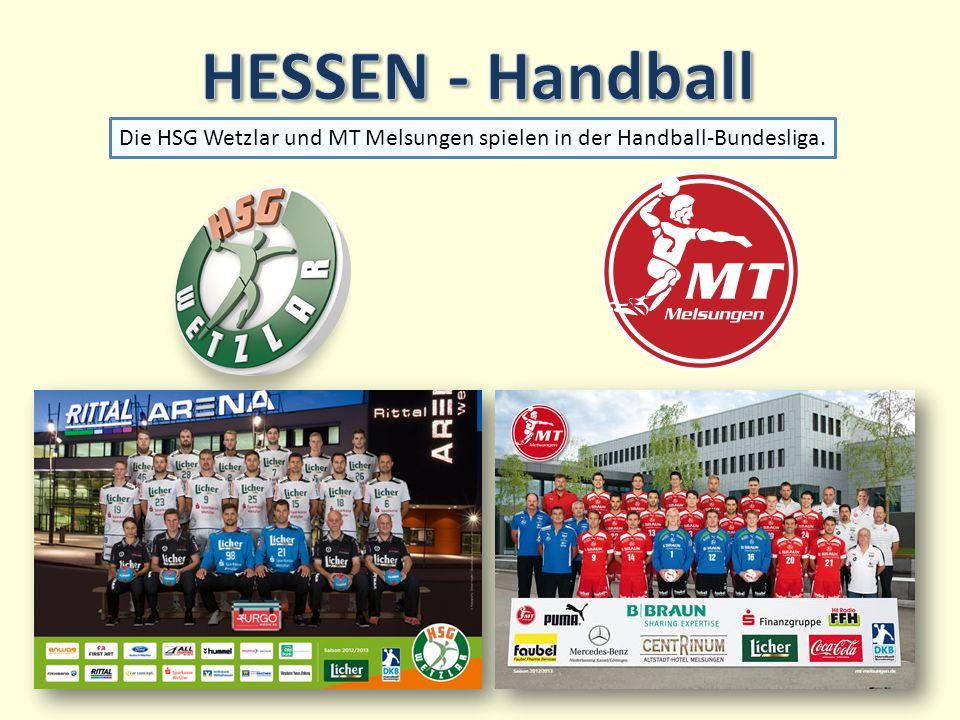 Die HSG Wetzlar und MT Melsungen spielen in der Handball-Bundesliga.