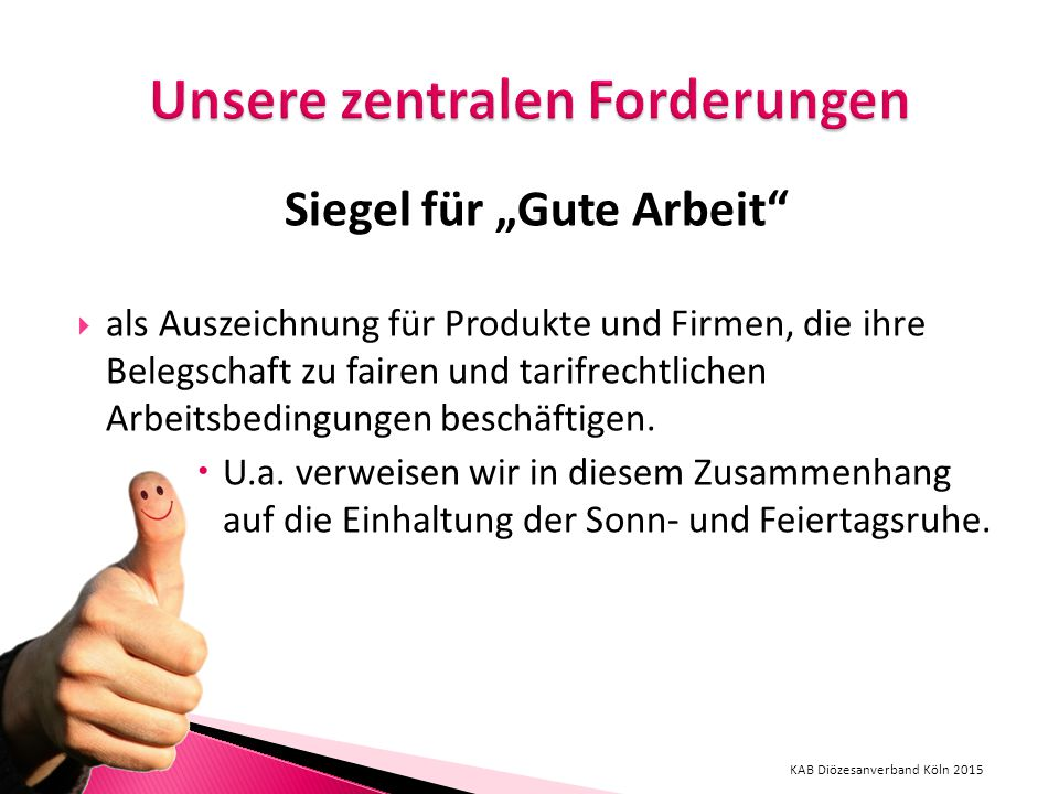 """Siegel für """"Gute Arbeit  als Auszeichnung für Produkte und Firmen, die ihre Belegschaft zu fairen und tarifrechtlichen Arbeitsbedingungen beschäftigen."""