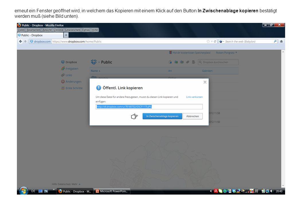 erneut ein Fenster geöffnet wird, in welchem das Kopieren mit einem Klick auf den Button In Zwischenablage kopieren bestätigt werden muß (siehe Bild unten).