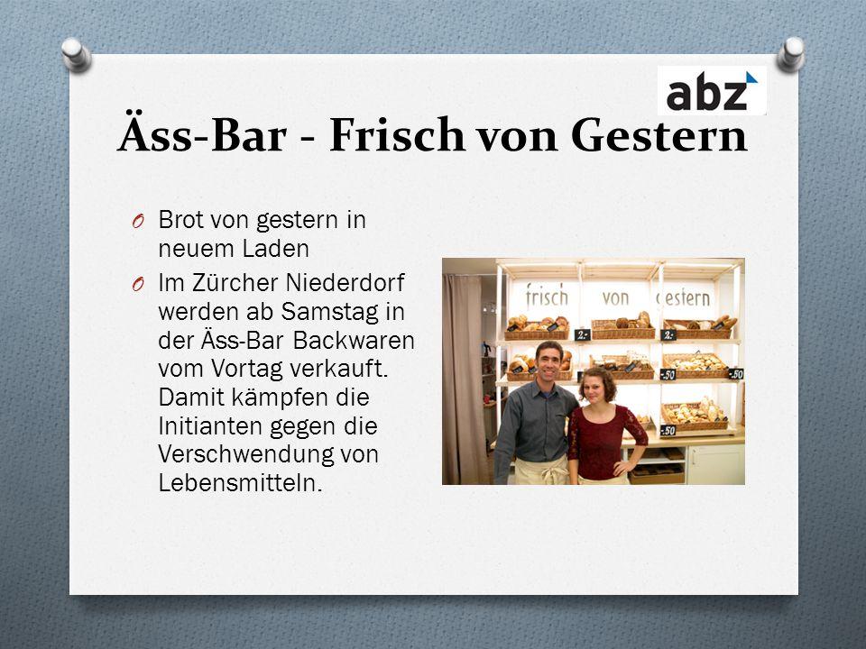 Äss-Bar - Frisch von Gestern O Brot von gestern in neuem Laden O Im Zürcher Niederdorf werden ab Samstag in der Äss-Bar Backwaren vom Vortag verkauft.