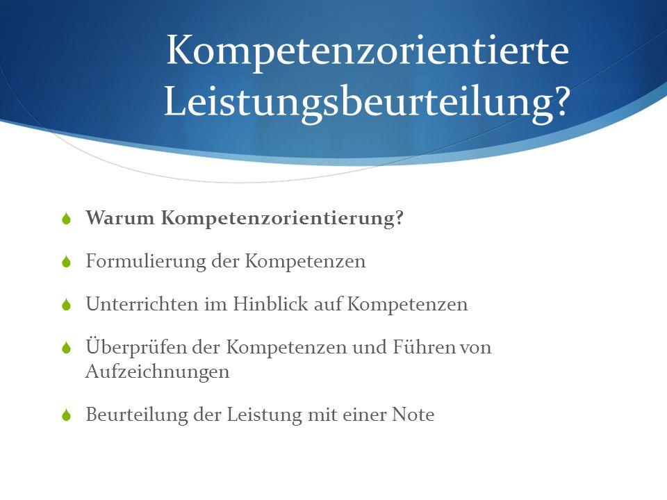 Kompetenzorientierter Unterricht  Kernstück der Kompetenzorientierung!!.