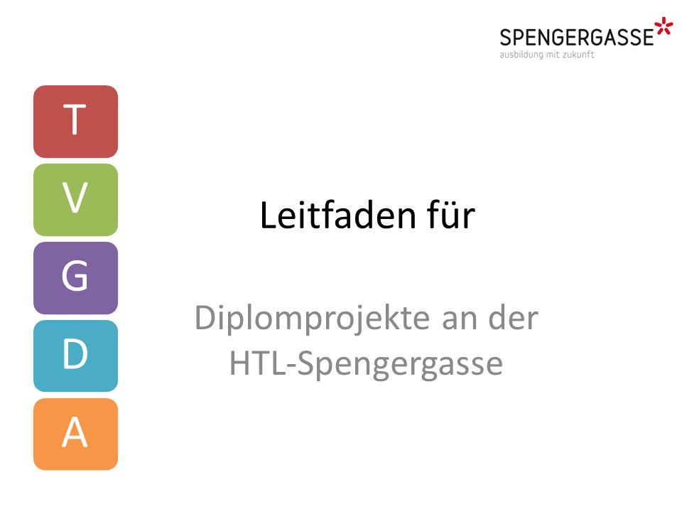 Leitfaden für Diplomprojekte an der HTL-Spengergasse TVGDA