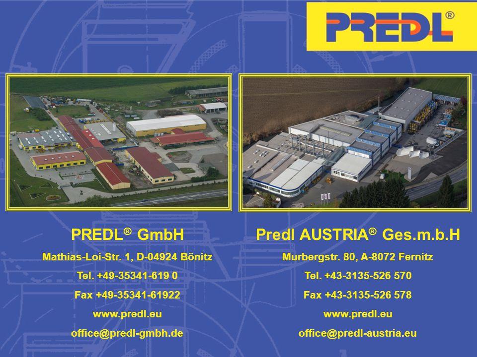 PREDL ® GmbH Mathias-Loi-Str.1, D-04924 Bönitz Tel.