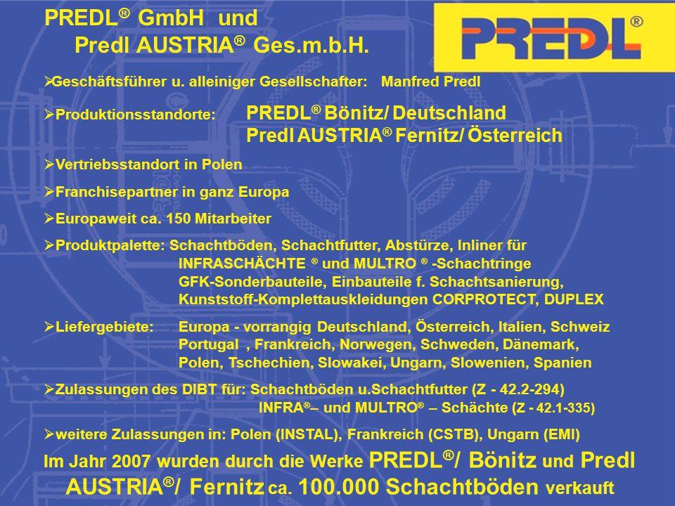 PREDL ® GmbH Bönitz/ Germany FASZL ® GmbH Fernitz/ Austria PREDL ® Sp.