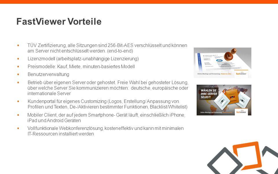  TÜV Zertifizierung, alle Sitzungen sind 256-Bit-AES verschlüsselt und können am Server nicht entschlüsselt werden.