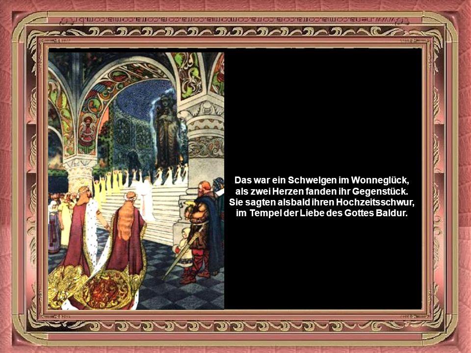 Bald gewann ihn der greise König lieb, so wie es die Frithjofs-Saga beschrieb.