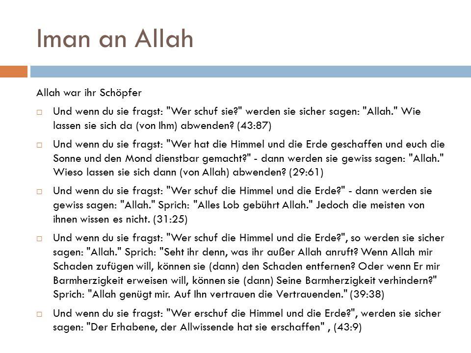 Iman an Allah Allah war ihr Schöpfer  Und wenn du sie fragst: