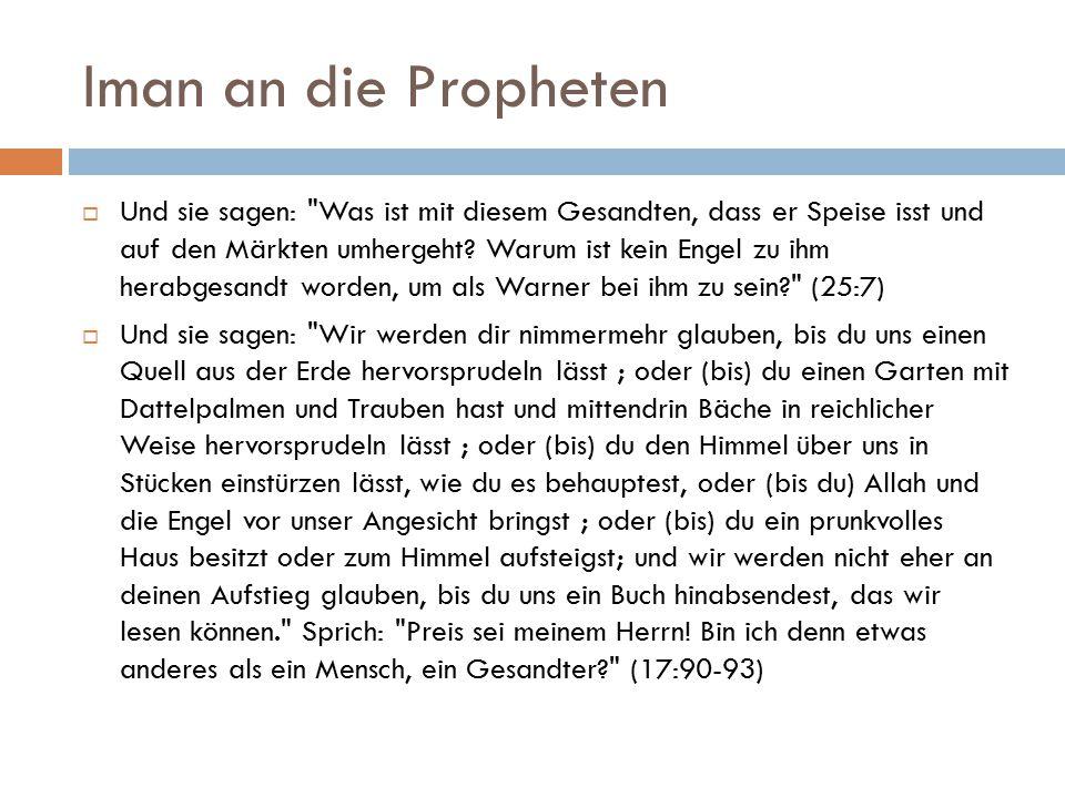 Iman an die Propheten  Und sie sagen: