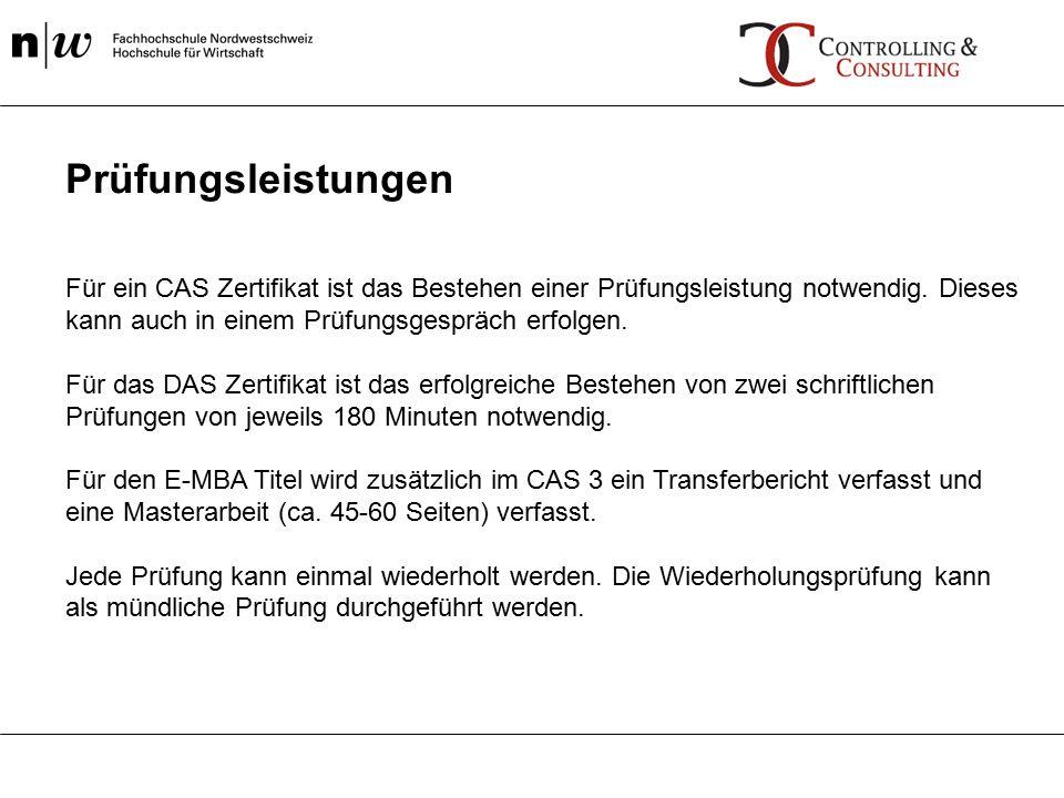 Für ein CAS Zertifikat ist das Bestehen einer Prüfungsleistung notwendig.