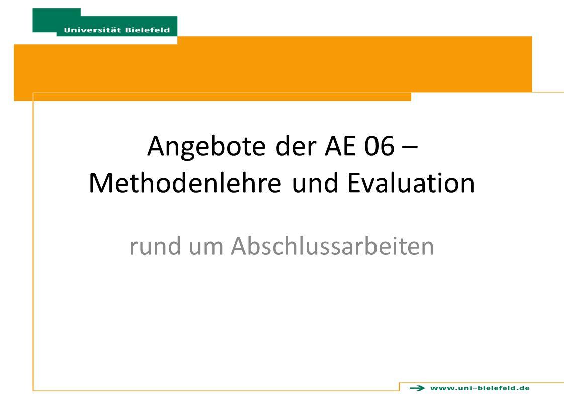 Angebote der AE 06 – Methodenlehre und Evaluation rund um Abschlussarbeiten