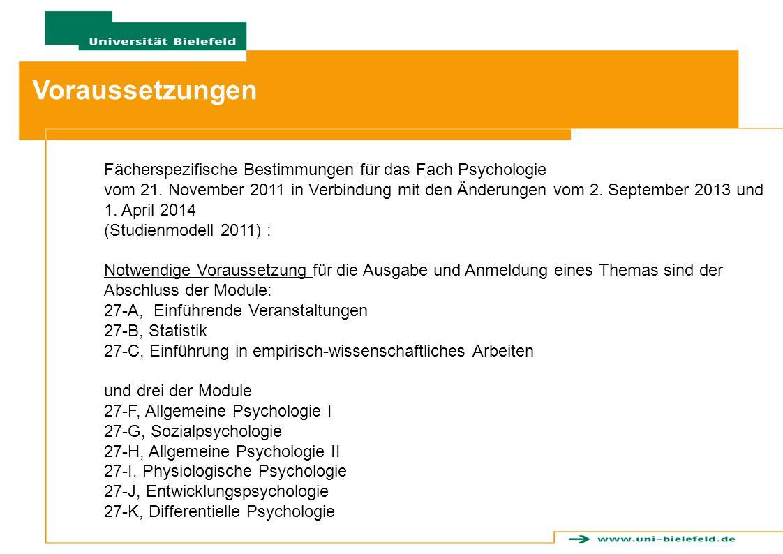 Voraussetzungen Fächerspezifische Bestimmungen für das Fach Psychologie vom 21. November 2011 in Verbindung mit den Änderungen vom 2. September 2013 u