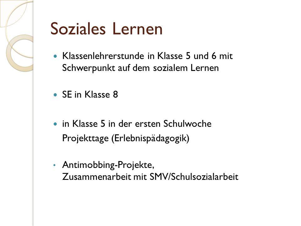Soziales Lernen Klassenlehrerstunde in Klasse 5 und 6 mit Schwerpunkt auf dem sozialem Lernen SE in Klasse 8 in Klasse 5 in der ersten Schulwoche Proj