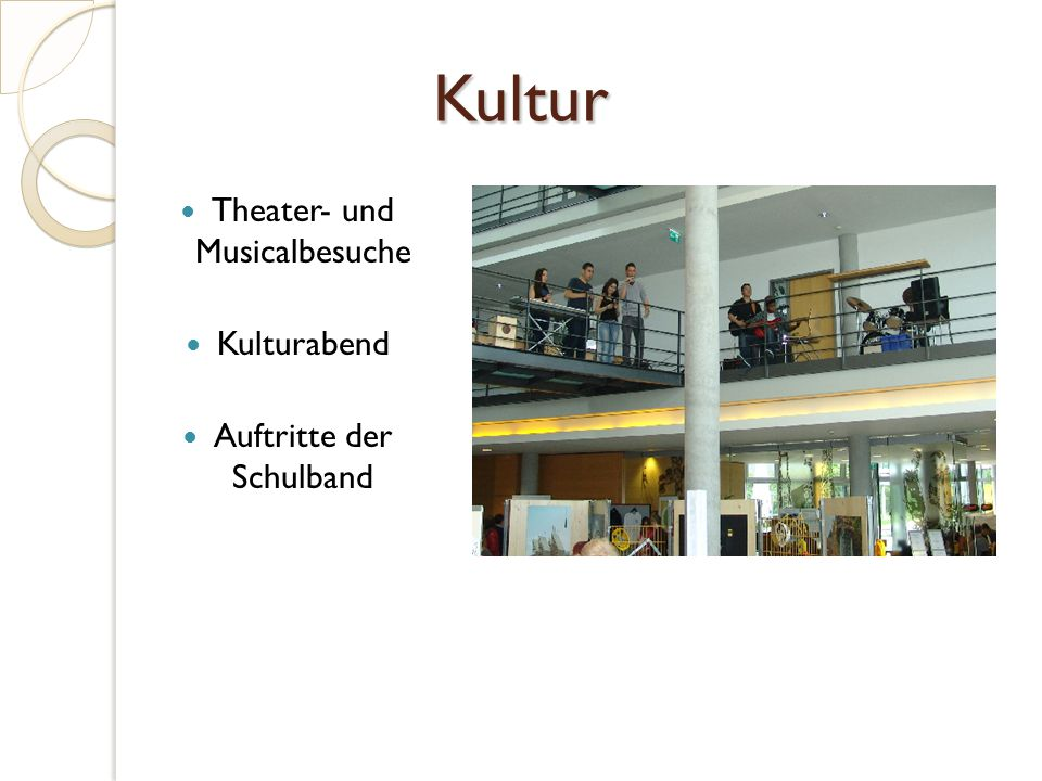 Kultur Theater- und Musicalbesuche Kulturabend Auftritte der Schulband