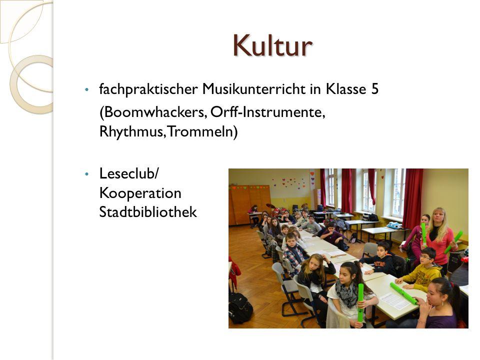 Kultur fachpraktischer Musikunterricht in Klasse 5 (Boomwhackers, Orff-Instrumente, Rhythmus,Trommeln) Leseclub/ Kooperation Stadtbibliothek