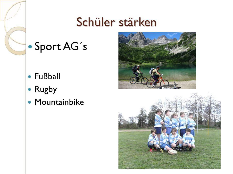 Schüler stärken Sport AG´s Fußball Rugby Mountainbike