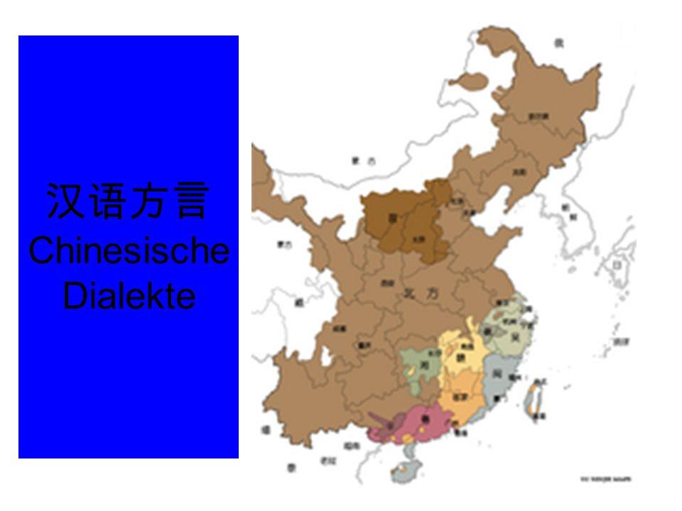 汉语方言 Chinesische Dialekte
